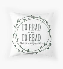 To read or not to read (green) Throw Pillow