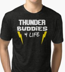 Ted - Thunder Buddies For Life Tri-blend T-Shirt