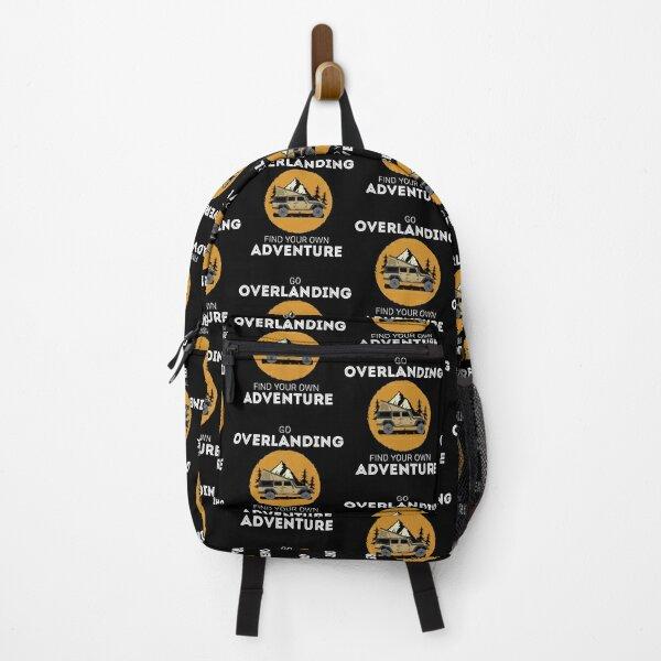 Find Your Adventure Overland Camping Lover Overlanding design Backpack