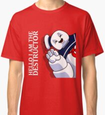 Hello I Am the Destructor Classic T-Shirt