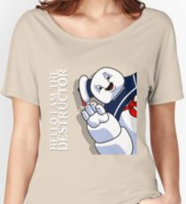 Hello I Am the Destructor Women's Relaxed Fit T-Shirt