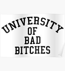 Universität von Bad Bitches Poster