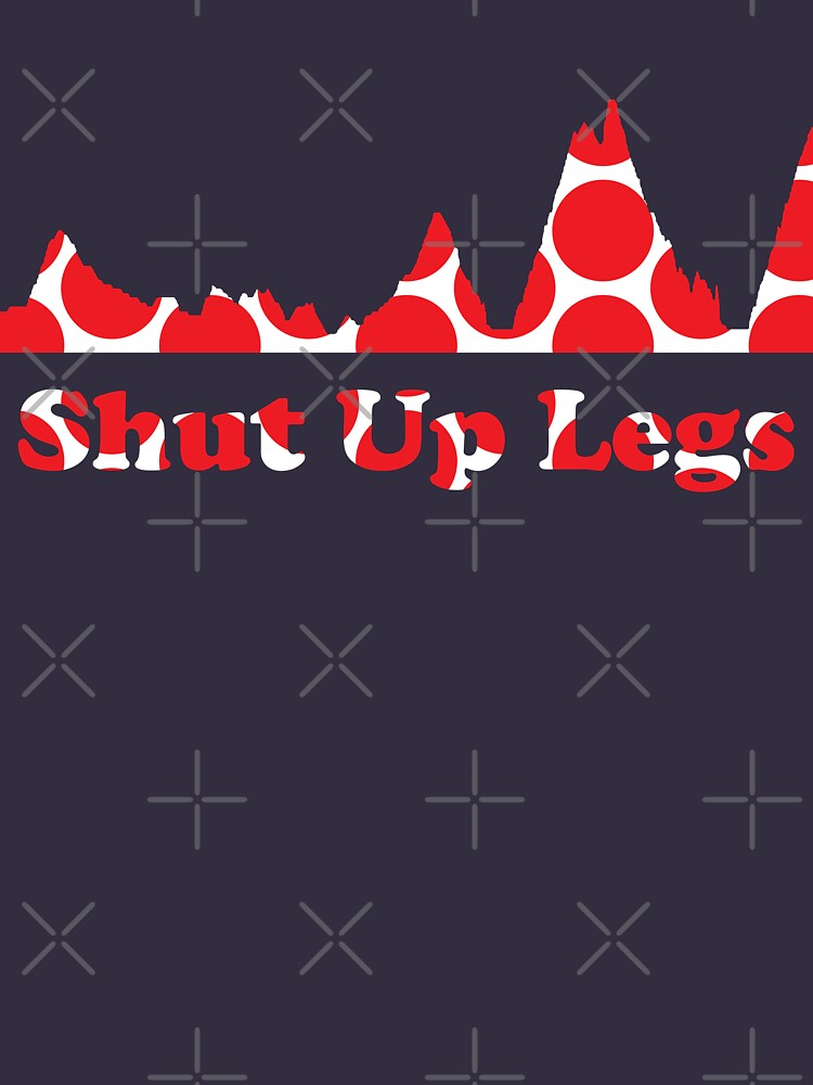 Shut Up Legs Red Polka Dot Mountain Profile | Unisex T-Shirt
