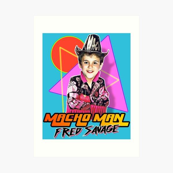 Macho Man Fred Savage Art Print