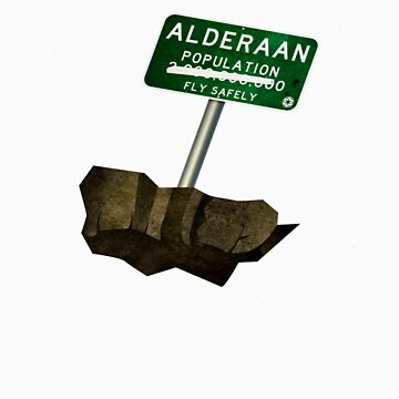 Welcome to Alderaan by Blayde