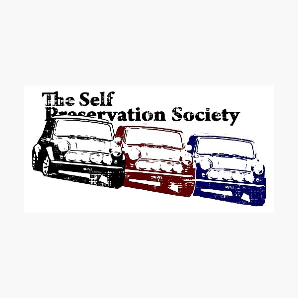 The Self Preservation Society Photographic Print