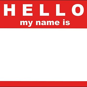 Hello My name is by Redemsch