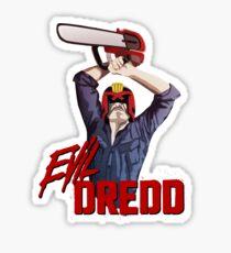 Evil Dredd Sticker