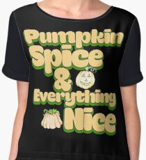 Pumpkin Spice and Everything nice Chiffon Top