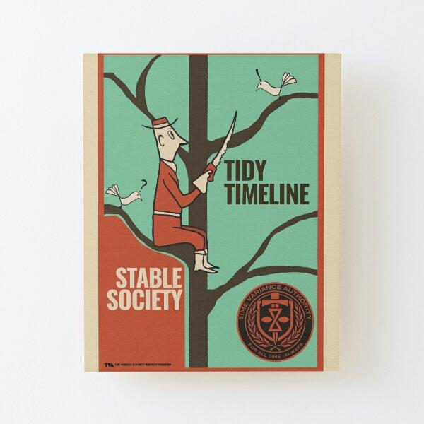 TVA Loki Series Tidy Timeline, Stable Society Wood Mounted Print