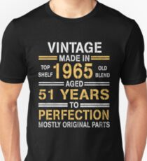 1965-51 years perfection!  Unisex T-Shirt