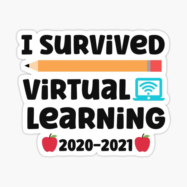 I Survived Virtual Learning 2020-2021 Sticker