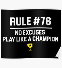 Wedding Crashers Quote - Rule # 76 No Excuses Play Like A Champion Poster