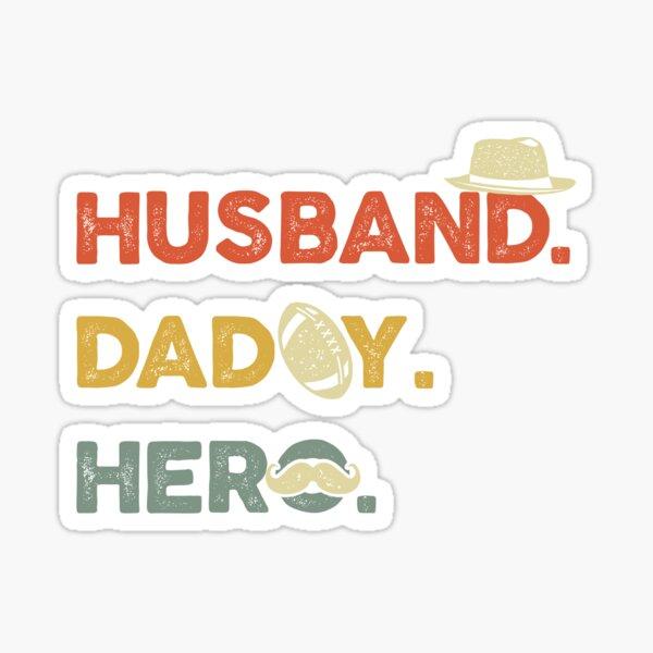 Husband Daddy Hero Sticker
