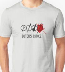 Butchs choice Unisex T-Shirt