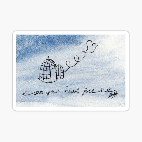 Set Your Heart Free Sticker