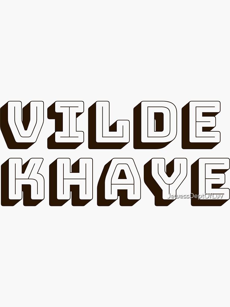 Vilde Khaye [dk brown block letters} by JewessDeptOfLuv