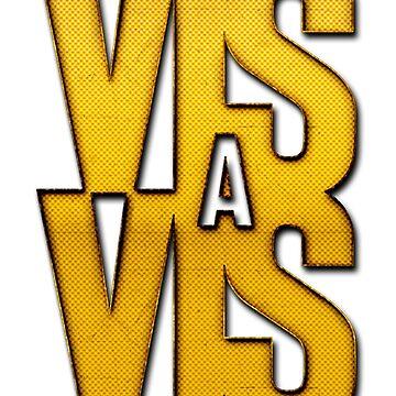 VIS A VIS by LisaAlba