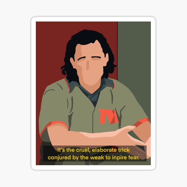 Loki Series Quote Inspire Fear Sticker