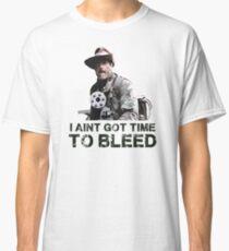 Predator I Aint Got Time To Bleed Classic T-Shirt