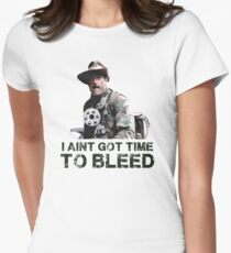 Predator I Aint Got Time To Bleed Women's Fitted T-Shirt