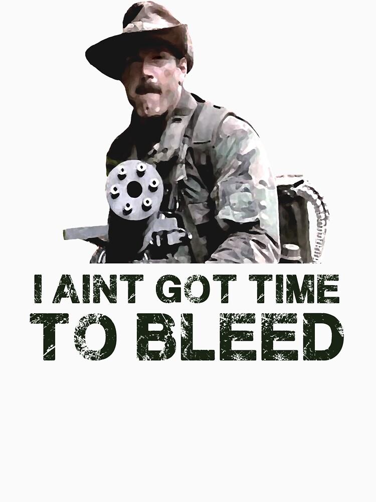 Predator I Aint Got Time To Bleed by MimiDezines