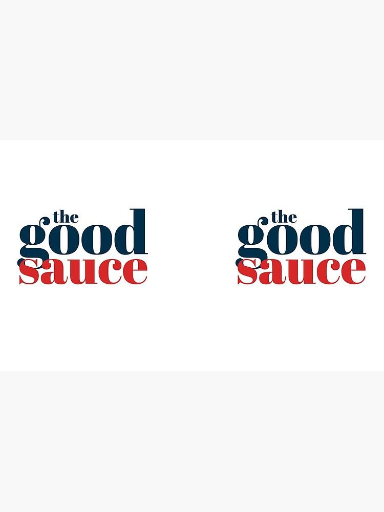 The Good Sauce by TheGoodSauce