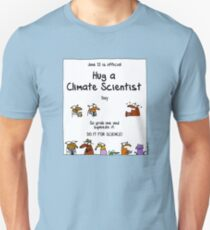 June 12 is official Hug A Climate Scientist Day Unisex T-Shirt