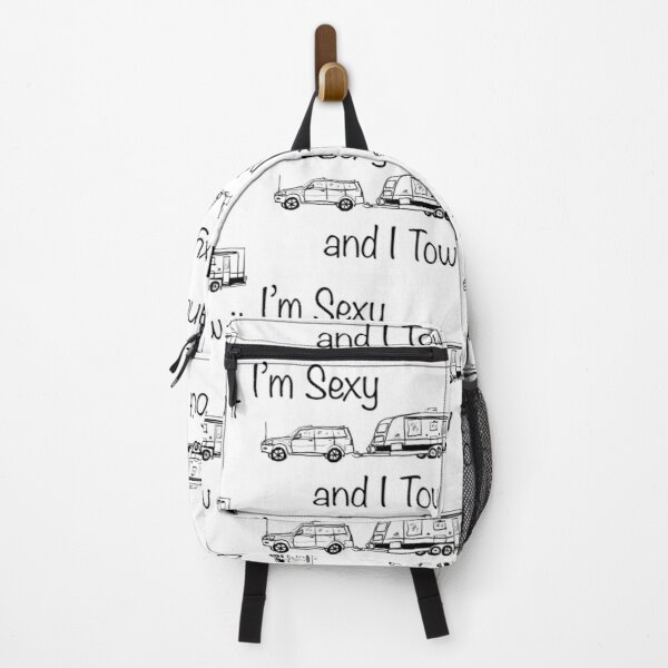 I'm Sexy and I Tow it Backpack