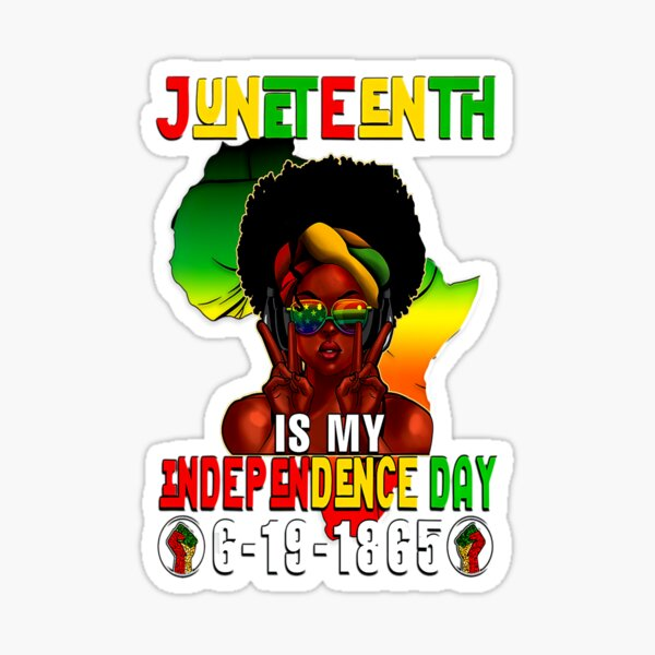 Juneteenth Independence Day Afro Melanin Natural Hair Womens Sticker