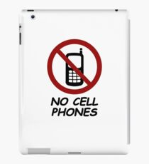 No Cell Phones iPad Case/Skin