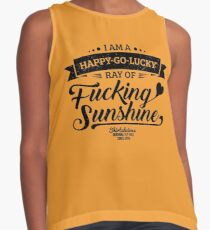 I am a Happy-Go-Lucky Ray of Fucking Sunshine in Yellow Contrast Tank