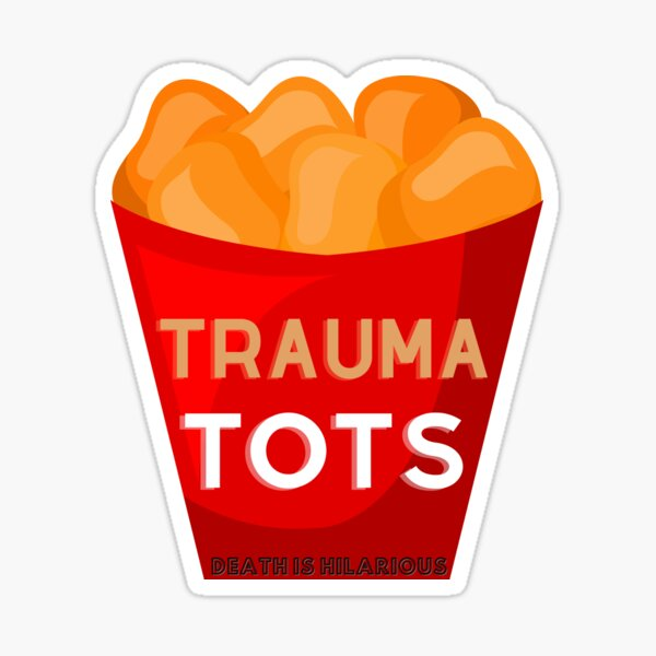 Trauma Tots (transparent)  Sticker