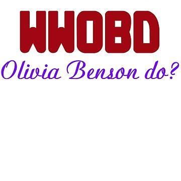 What would Olivia Benson do? WWOBD by incurablehippie