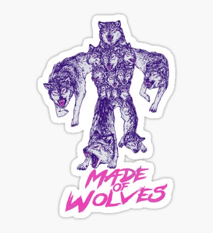 Made of Wolves Sticker