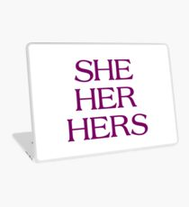 Pronouns - SHE / HER / HERS - LGBTQ Trans pronouns tees Laptop Skin