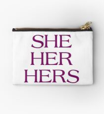 Pronouns - SHE / HER / HERS - LGBTQ Trans pronouns tees Zipper Pouch