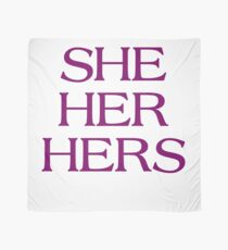 Pronouns - SHE / HER / HERS - LGBTQ Trans pronouns tees Scarf