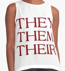 Pronouns - THEY / THEM / THEIR - LGBTQ Trans pronouns tees Sleeveless Top