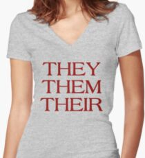 Pronouns - THEY / THEM / THEIR - LGBTQ Trans pronouns tees Fitted V-Neck T-Shirt