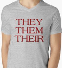 Pronouns - THEY / THEM / THEIR - LGBTQ Trans pronouns tees Men's V-Neck T-Shirt
