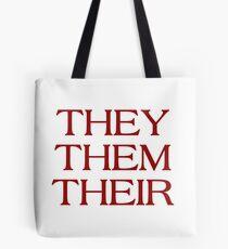 Pronouns - THEY / THEM / THEIR - LGBTQ Trans pronouns tees Tote Bag