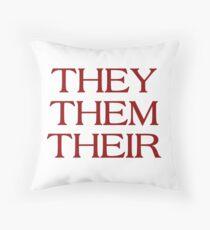 Pronouns - THEY / THEM / THEIR - LGBTQ Trans pronouns tees Throw Pillow