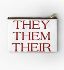 Pronouns - THEY / THEM / THEIR - LGBTQ Trans pronouns tees Zipper Pouch