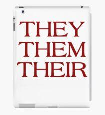 Pronouns - THEY / THEM / THEIR - LGBTQ Trans pronouns tees iPad Case/Skin