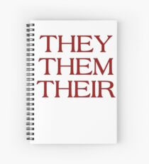 Pronouns - THEY / THEM / THEIR - LGBTQ Trans pronouns tees Spiral Notebook