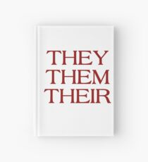 Pronouns - THEY / THEM / THEIR - LGBTQ Trans pronouns tees Hardcover Journal