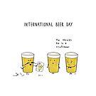 International Beer Day by malouzuidema
