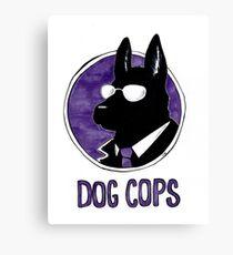 Dog Cops Canvas Print