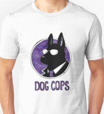 Dog Cops T-Shirt